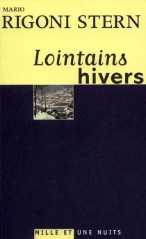 Lointains hivers - Mario Rigoni Stern