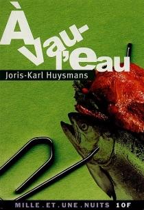 A vau-l'au - Joris-KarlHuysmans