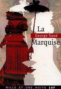 La marquise - GeorgeSand