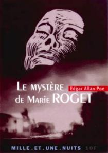 Le mystère de Marie Roget - Edgar AllanPoe