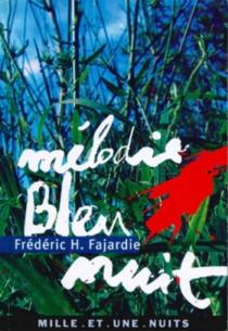 Mélodie bleu nuit - Frédéric-H.Fajardie