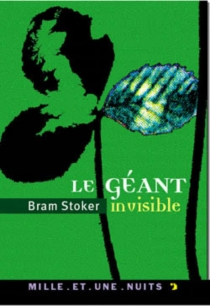 Le géant invisible - BramStoker