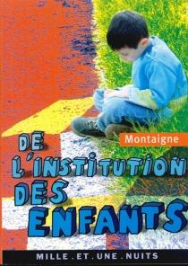 De l'institution des enfants - Michel deMontaigne