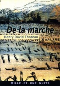 De la marche - Henry DavidThoreau