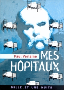 Mes hôpitaux - PaulVerlaine