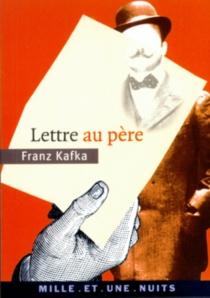 Lettre au père - FranzKafka