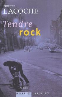 Tendre rock - PhilippeLacoche