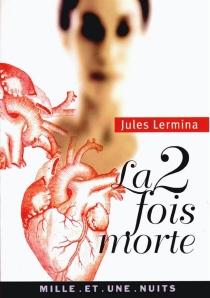 La deux fois morte - JulesLermina