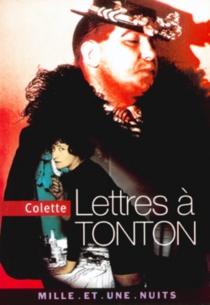 Lettres à Tonton - Colette