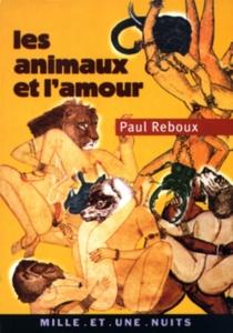 Les animaux et l'amour - PaulReboux