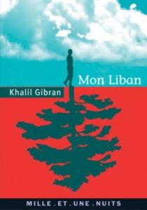 Mon Liban - KhalilGibran