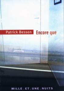 Encore que - PatrickBesson
