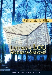 Lettres à Lou Andreas-Salomé - Rainer MariaRilke