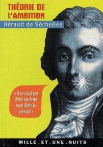 Théorie de l'ambition - Marie-JeanHérault de Séchelles