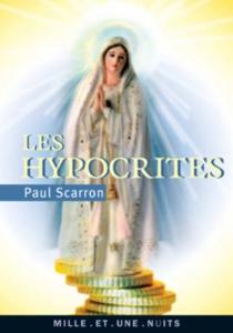 Les hypocrites - PaulScarron