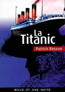 La Titanic - PatrickBesson