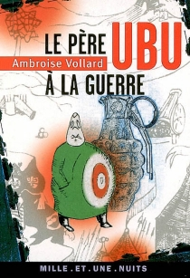 Le Père Ubu à la guerre - AmbroiseVollard