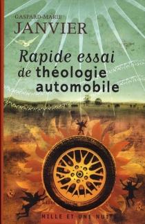 Rapide essai de théologie automobile - Gaspard-MarieJanvier