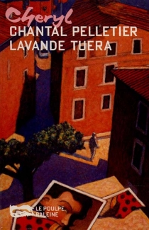 Lavande tuera - Chantal Pelletier