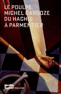 Du hachis à Parmentier - MichelCardoze