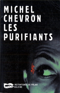 Les purifiants - Michel Chevron