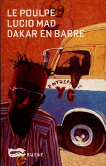 Dakar en barre - LucioMad