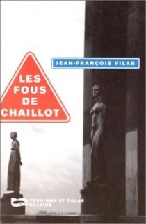 Les fous de Chaillot - Jean-FrançoisVilar