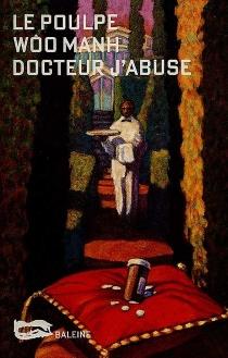 Docteur j'abuse - WoôManh