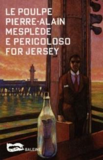 E pericoloso for Jersey -