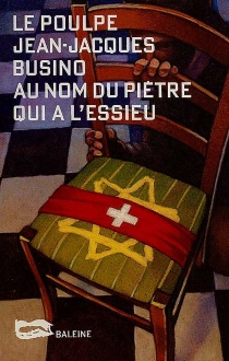 Au nom du piètre qui a l'essieu - Jean-JacquesBusino
