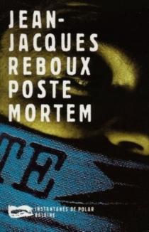 Poste Mortem - Jean-JacquesReboux