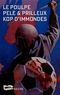 Kop d'immondes - MichelPelé