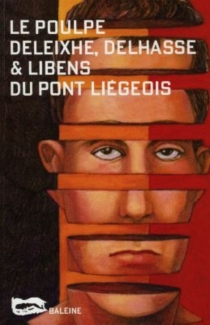 Du Pont liégeois - Jean-PaulDeleixhe