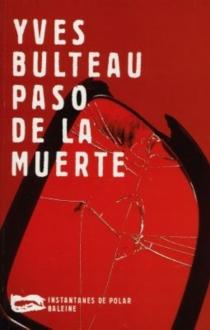 Paso de la muerte - YvesBulteau