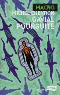 Gavial poursuite - MichelChevron