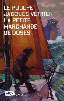 La petite marchande de doses - JacquesVettier