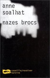 Nazes Brocs - AnneSoalhat