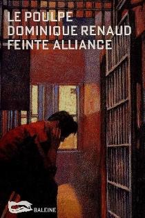 Feinte alliance - DominiqueRenaud