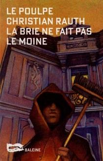 La Brie ne fait pas le moine - ChristianRauth