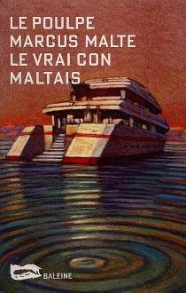 Le vrai con maltais - MarcusMalte