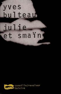 Julie et Smaïn - YvesBulteau