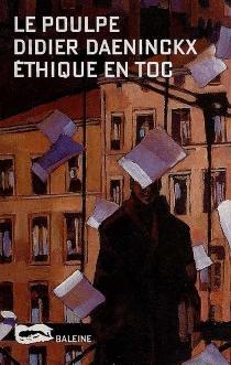 Ethique en toc - DidierDaeninckx