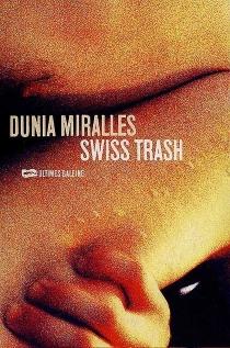 Swiss trash - DuniaMiralles