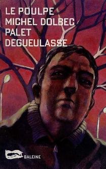Palet dégueulasse - MichelDolbec
