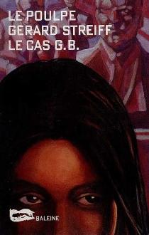 Le cas G.B. - GérardStreiff
