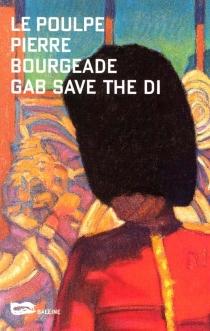 Gab save the Di - PierreBourgeade