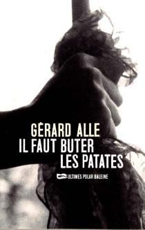 Il faut buter les patates - GérardAlle