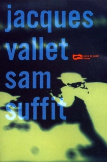 Sam suffit - JacquesVallet