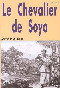 Le chevalier de Soyo - CômeManckasa