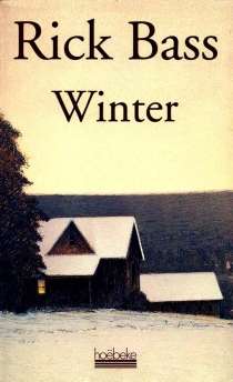 Winter - Rick Bass